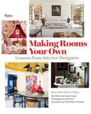 Making Rooms Your Own: Lessons from Interior Designers