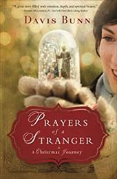 Prayers of a Stranger: A Christmas Story 19227638