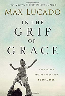 In the Grip of Grace 9780849946332