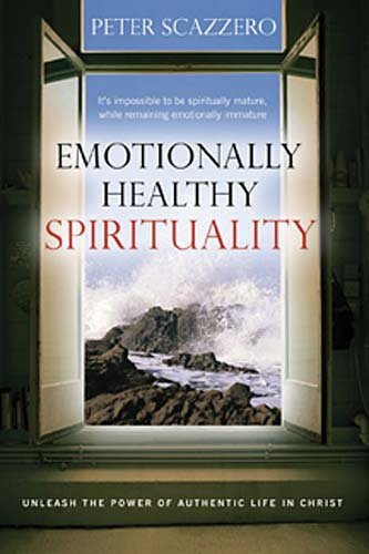 Emotionally Healthy Spirituality: Unleash a Revolution in Your Life in Christ 9780849946424