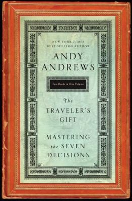 The Traveler's Gift/Mastering the Seven Decisions That Determine Personal Success 9780849946790