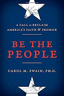 Be the People: A Call to Reclaim America's Faith and Promise 9780849948282