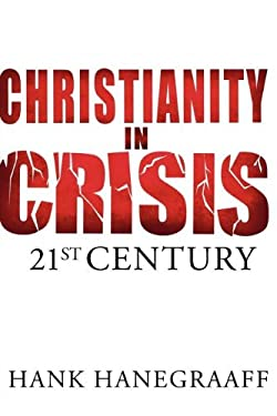 Christianity in Crisis : 21st Century