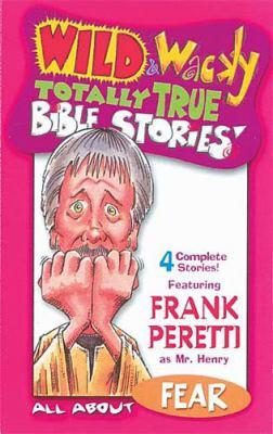 Wild & Wacky Totally True Bible Stories - All about Fear Cass 9780849977060
