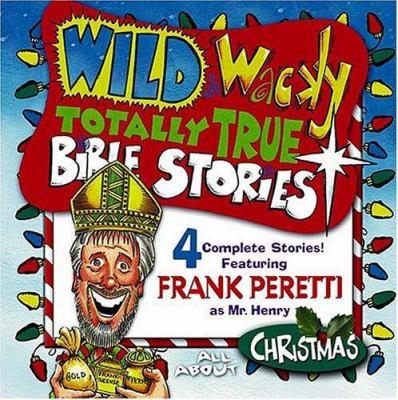 Wild & Wacky Totally True Bible Stories - Christmas CD 9780849979125