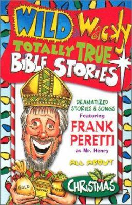 Wild & Wacky Totally True Bible Stories - Christmas Cassette 9780849979132