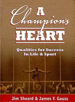 A Champion's Heart: A Champion's Heart 9780849955273