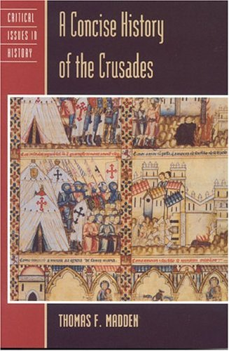 A Concise History of the Crusades 9780847694297