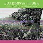 A Garden by the Sea: A Practical Guide and Journal 9780847826513