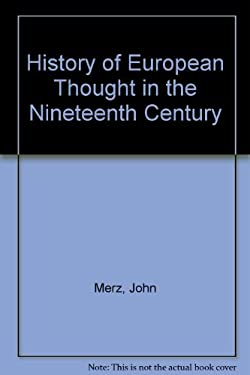 A History of European Thought in the 19th Century: Vol. 3
