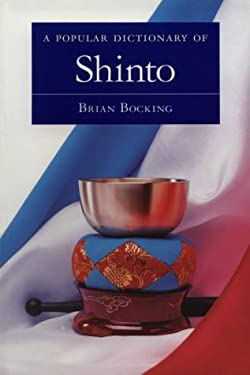 A Popular Dictionary of Shinto 9780844204253