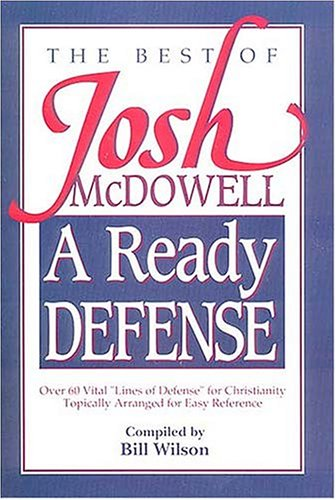 A Ready Defense: The Best of Josh McDowell 9780840744197