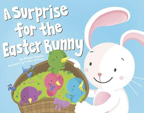A Surprise for the Easter Bunny 9780843199710