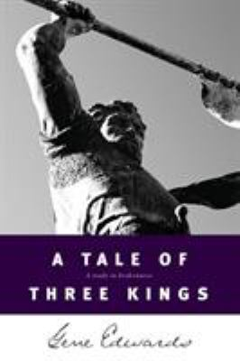 A Tale of Three Kings 9780842369084