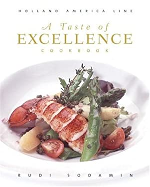 A Taste of Excellence Cookbook: Holland America Line 9780847828395