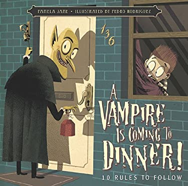 A Vampire Is Coming to Dinner!: 10 Rules to Follow 9780843199642
