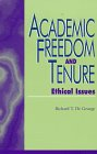 Academic Freedom and Tenure: Ethical Issues 9780847683321