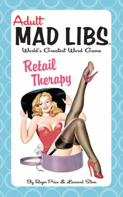 Adult Mad Libs: Retail Therapy: World's Greatest Word Game 9780843133271