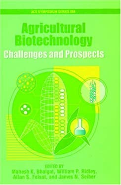 Agricultural Biotechnology: Challenges and Prospects 9780841238152