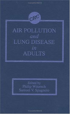 Air Pollution and Lung Disease in Adults 9780849301810