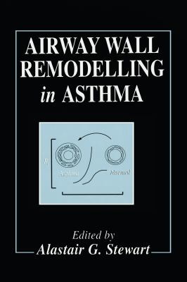 Airway Wall Remodelling in Asthma 9780849378133