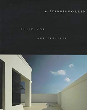 Alexander Gorlin: Buildings and Projects 9780847820122
