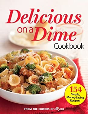 Delicious on a Dime Cookbook 9780848738167
