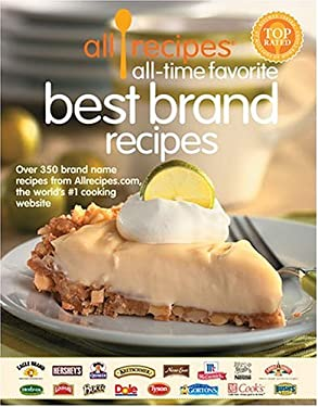 Allrecipes All Time Favorite Best Brand Recipes 9780848728304