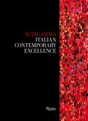 Altagamma: Italian Contemporary Excellence 9780847840199