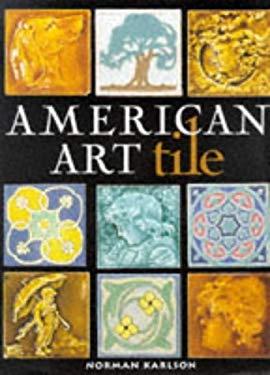 American Art Tile 9780847820986