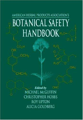 American Herbal Products Association's Botanical Safety Handbook 9780849316753