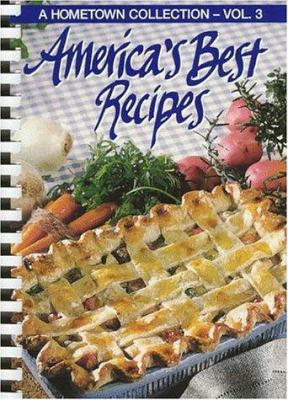 Americas Best Recipes: A Hometown Collection 9780848716400
