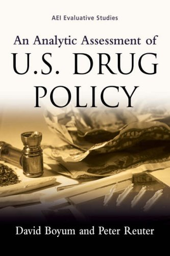An Analytic Assessment of U.S. Drug Policy 9780844741918
