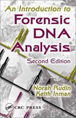 An Introduction to Forensic DNA Analysis, Second Edition 9780849302336