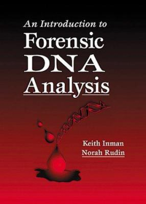 An Introduction to Forensic DNA Analysis, Second Edition 9780849381171