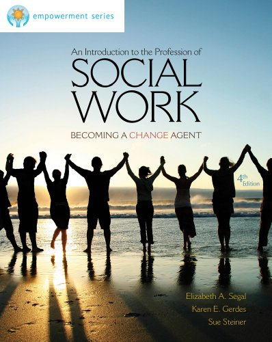 An Introduction to the Profession of Social Work: Becoming a Change Agent 9780840029102