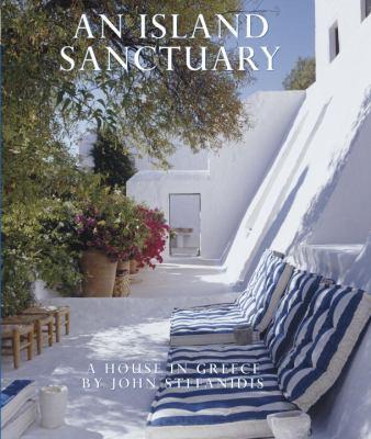 An Island Sanctuary: A House in Greece 9780847833184