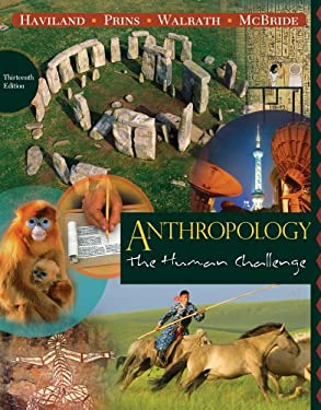 Anthropology: The Human Challenge 9780840033314