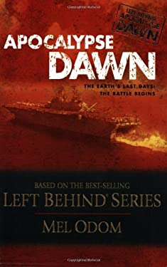 Apocalypse Dawn: The Earth's Last Days: The Battle Begins 9780842384186