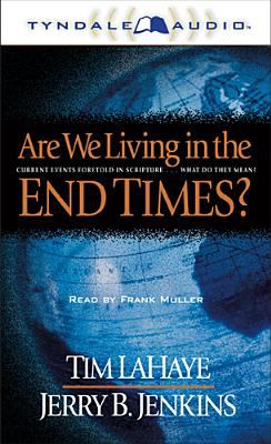 Are We Living in the End Times? 9780842352086