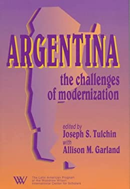 Argentina: The Challenges of Modernization 9780842027212