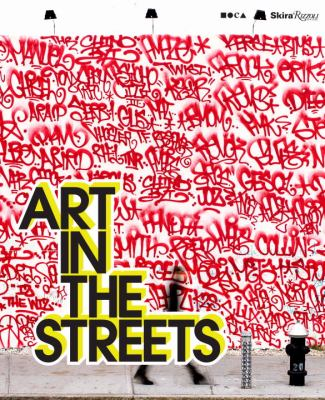 Art in the Streets 9780847836482
