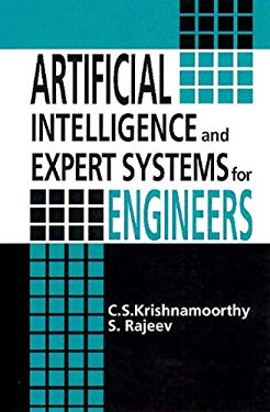 Artificial Intelligence and Expert Systems for Engineers 9780849391255