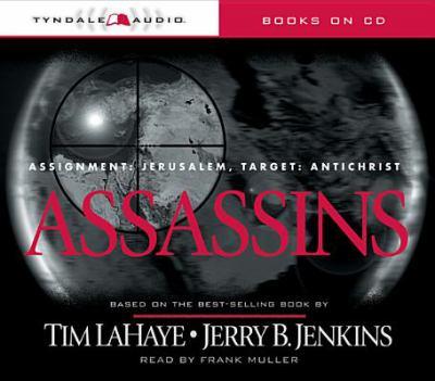 Assassins: Assignment: Jerusalem, Target: Antichrist 9780842336826