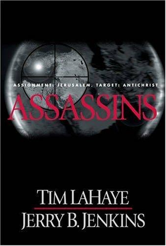 Assassins: Assignment: Jerusalem, Target: Antichrist 9780842329200