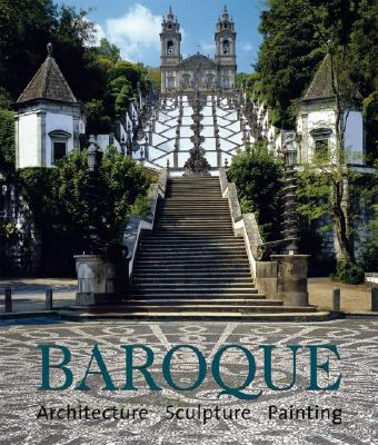 Baroque: Architecture, Sculpting, Painting 9780841600584