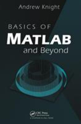 Basics of MATLAB and Beyond 9780849320392