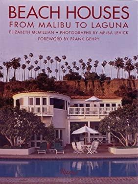 Beach Houses: From Malibu to Laguna 9780847818020