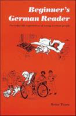 Beginner's German Reader: Everyday Life Experiences of Young German People 9780844221700