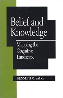 Belief and Knowledge: Mapping the Cognitive Landscape 9780847684724